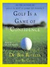 Golf Is a Game of Confidence (MP3)